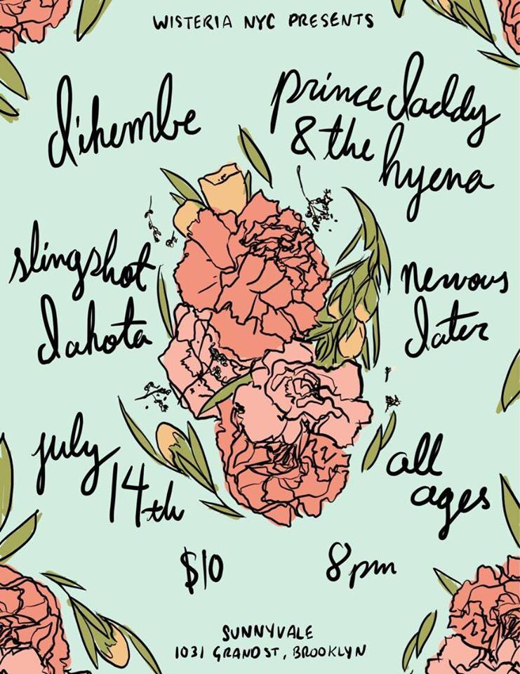 7/14/17 - Dikembe, Prince Daddy and the Hyena, Slingshot Dakota, Nervous Dater at Sunnyvale, Brooklyn, NY