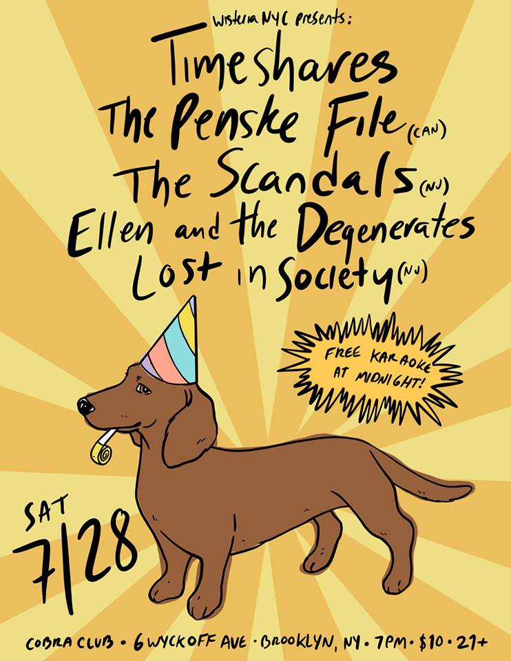 7/27/18 - Timeshares, The Penske File, The Scandals, Ellen and the Degenerates, Lost in Society at Cobra Club, Brooklyn, NY