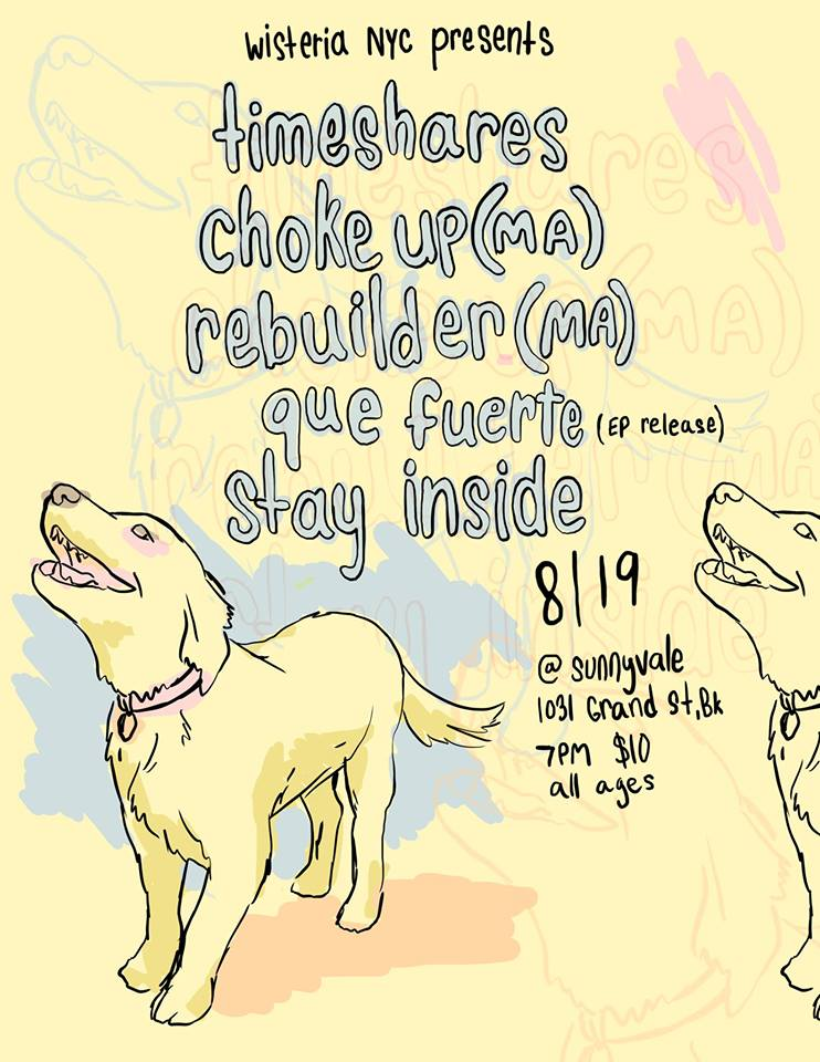 8/19/18 - Timeshares, Choke Up, Rebuilder, Que Fuerte, Stay Inside at Sunnyvale, Brooklyn, NY