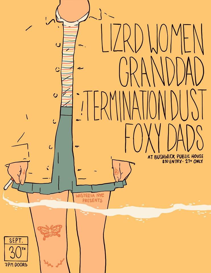 9/30/18 - Lizrd Women, Granddad, Termination Dust, Foxy Dads at Bushwick Public House, Brooklyn, NY