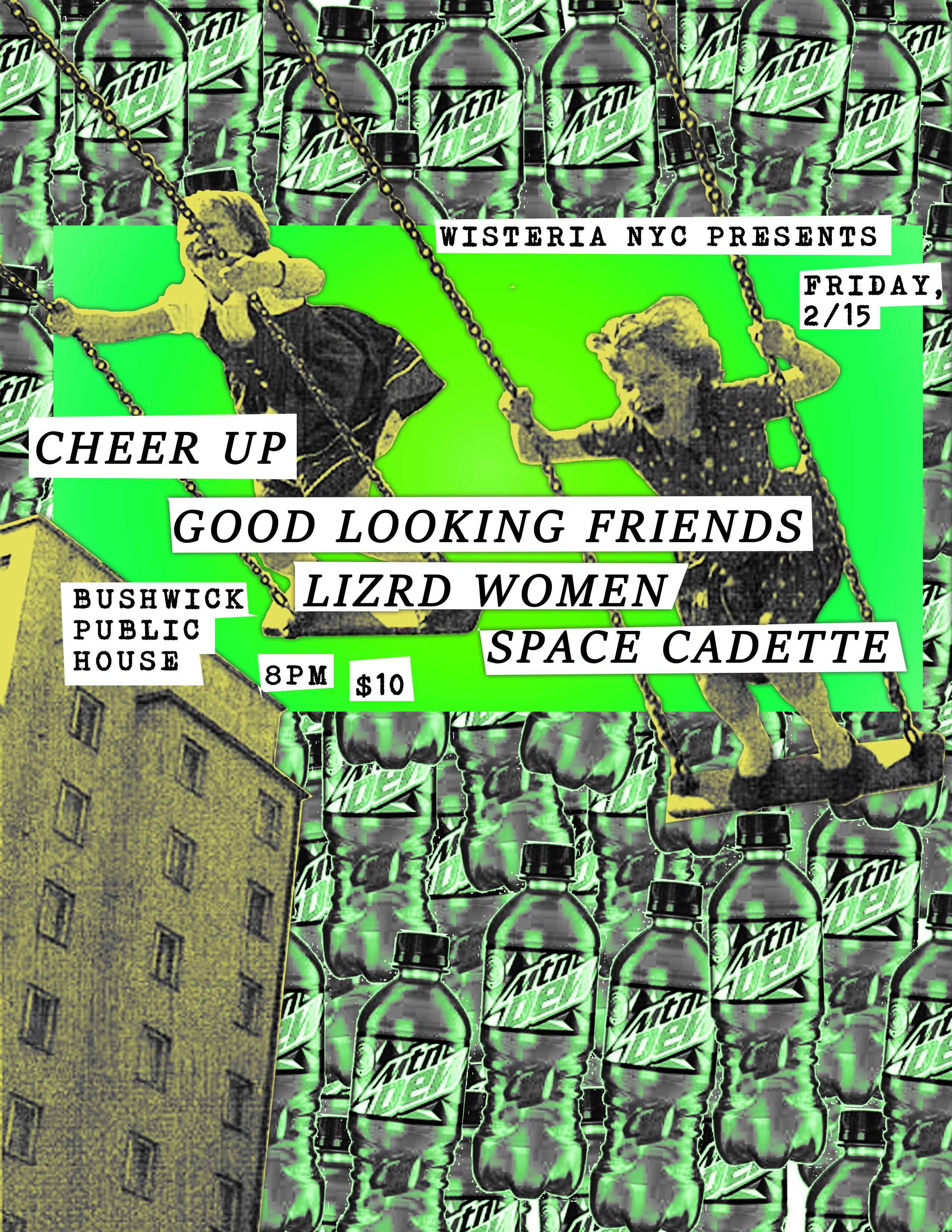 2/15/19 - Cheer Up, Good Looking Friends, LizRd Women, Space Cadette at Bushwick Public House, Brooklyn, NY